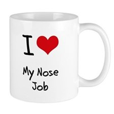 I Love My Nose Job Small Mugs