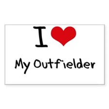 I Love My Outfielder Decal