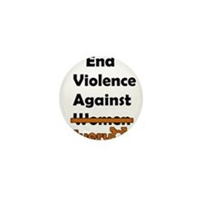 End Violence Against Everyone Mini Button
