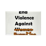 End Violence Against Everyone Rectangle Magnet (10