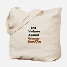 End Violence Against Everyone Tote Bag