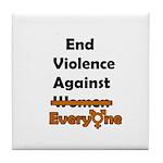 End Violence Against Everyone Tile Coaster