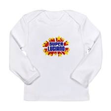 Luciano the Super Hero Long Sleeve T-Shirt