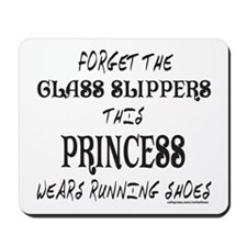 THIS PRINCESS WEARS RUNNING SHOES Mousepad