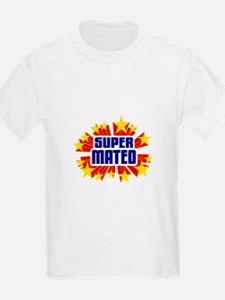 Mateo the Super Hero T-Shirt