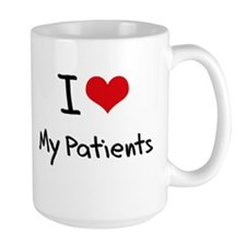 I Love My Patients Mug