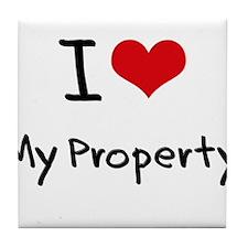 I Love My Property Tile Coaster