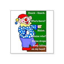 "Cartoon Clown Knock-Knock Joke Square Sticker 3"" x"