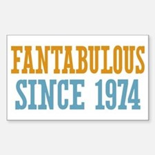 Fantabulous Since 1974 Decal