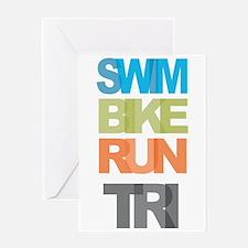 SWIM BIKE RUN TRI Greeting Card
