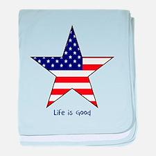 Patriotic Star~Life is Good baby blanket