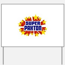 Paxton the Super Hero Yard Sign