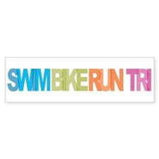 SWIM BIKE RUN TRI Bumper Bumper Sticker