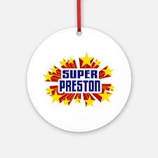 Preston the Super Hero Ornament (Round)