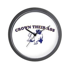 Crown Their Ass Wall Clock
