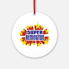 Remington the Super Hero Ornament (Round)