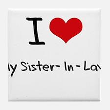 I Love My Sister-In-Law Tile Coaster