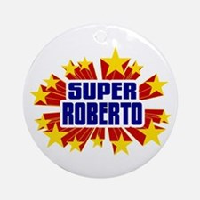 Roberto the Super Hero Ornament (Round)