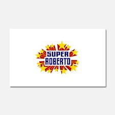 Roberto the Super Hero Car Magnet 20 x 12