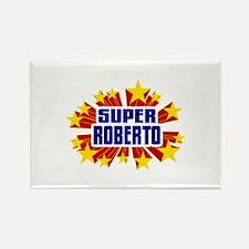 Roberto the Super Hero Rectangle Magnet