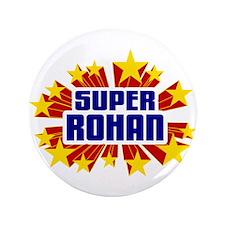 "Rohan the Super Hero 3.5"" Button"