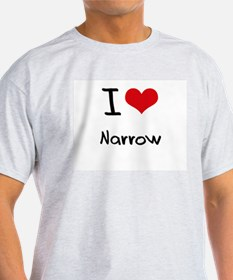 I Love Narrow T-Shirt