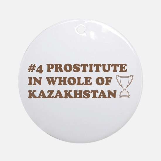 #4 Prostitute In Whole Of Kaz Ornament (Round)