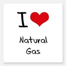 "I Love Natural Gas Square Car Magnet 3"" x 3"""