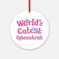 Worlds Cutest Optometrist Ornament (Round)