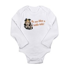 No One Likes A Tattle Tale Long Sleeve Infant Body