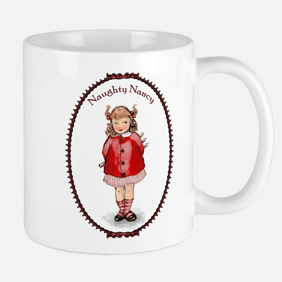 Naughty Nancy Mug