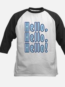 Hello Hello Hello Tee