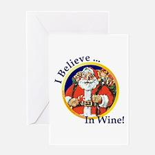 Believe In Wine - Greeting Card