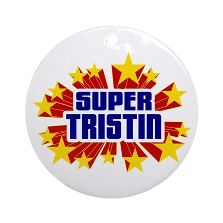 Tristin the Super Hero Ornament (Round)
