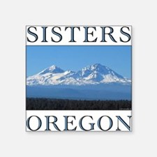 "sisters_10t.png Square Sticker 3"" x 3"""