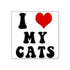 "iHeartMyCats10.png Square Sticker 3"" x 3"""