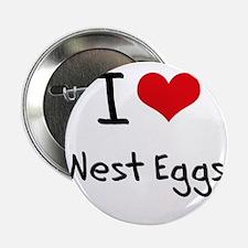 "I Love Nest Eggs 2.25"" Button"