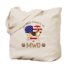 My Best Friend is an MWD Tote Bag