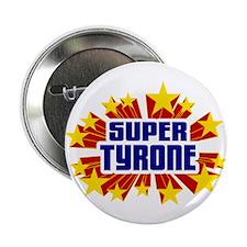 """Tyrone the Super Hero 2.25"""" Button"""