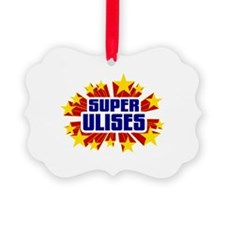 Ulises the Super Hero Ornament