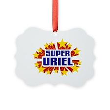 Uriel the Super Hero Ornament