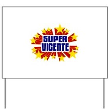 Vicente the Super Hero Yard Sign