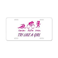 TRI LIKE A GIRL Aluminum License Plate