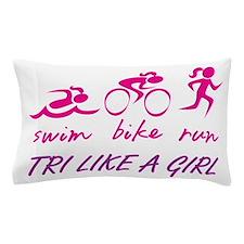 TRI LIKE A GIRL Pillow Case