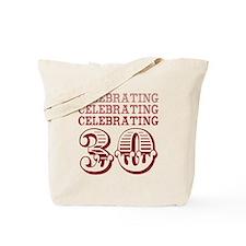 Celebrating 30! Tote Bag