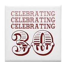 Celebrating 30! Tile Coaster