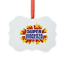 Vincenzo the Super Hero Ornament