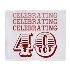 Celebrating 40! Throw Blanket