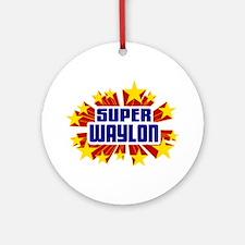 Waylon the Super Hero Ornament (Round)