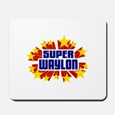 Waylon the Super Hero Mousepad